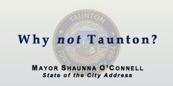 Why not Taunton?