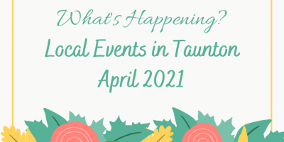 What's Happening in Taunton local events.