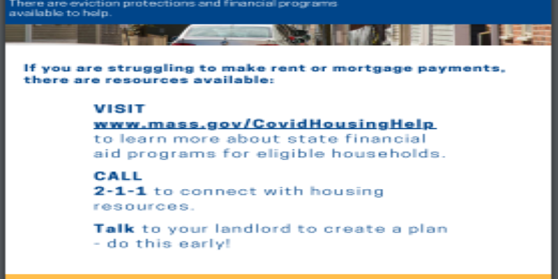 Massachusetts has resources available for individuals and families struggling to make rent or mortgage payments