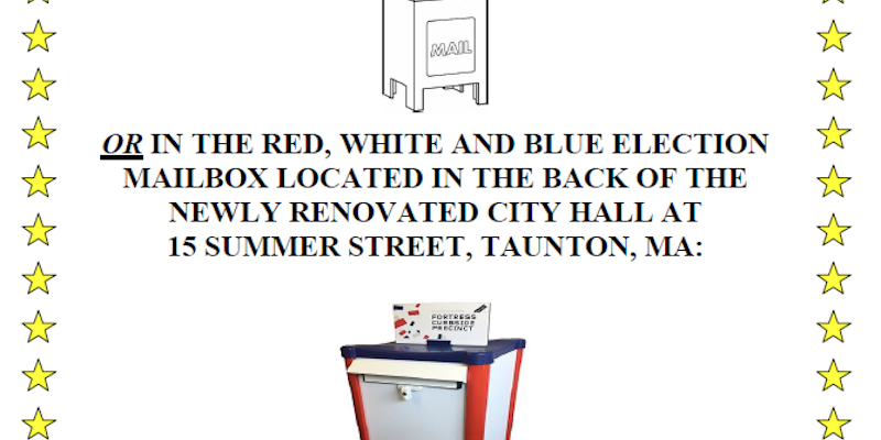 Early Voting/Absentee Ballots and Applications can be submitted via drop boxes that are located in front of City Hall at 141 Oak